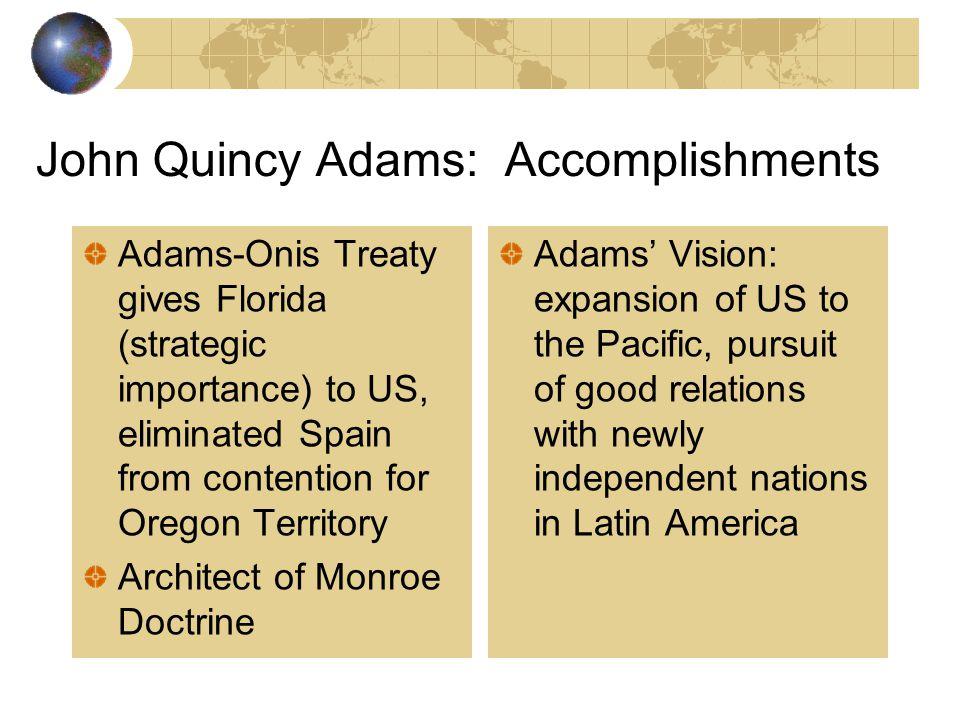 John Quincy Adams: Accomplishments