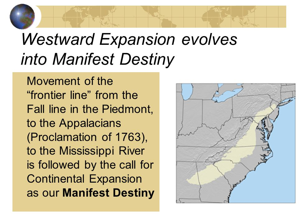 Westward Expansion evolves into Manifest Destiny