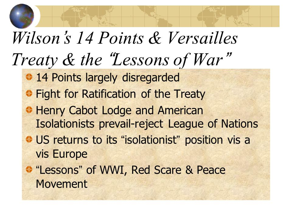 Wilson's 14 Points & Versailles Treaty & the Lessons of War