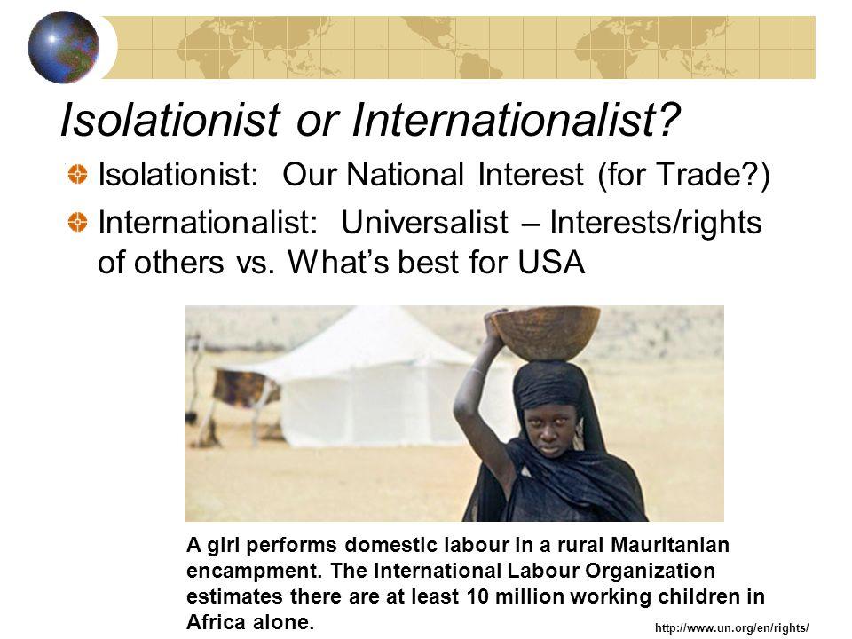 Isolationist or Internationalist