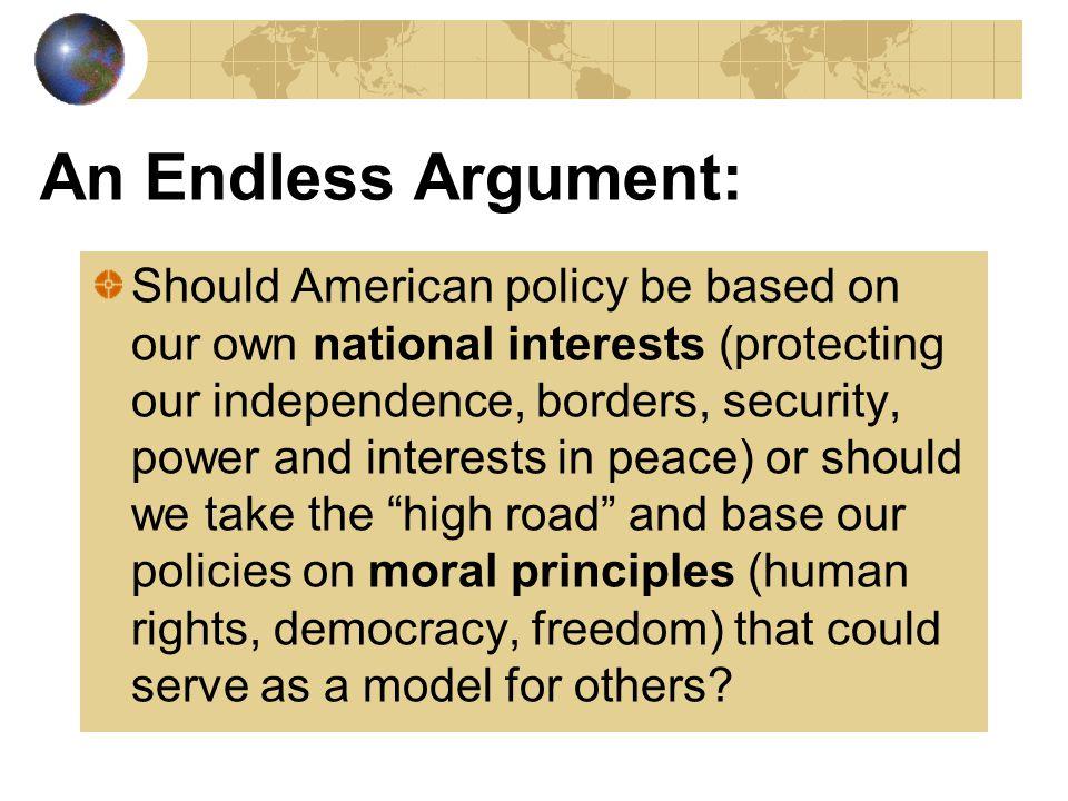 An Endless Argument: