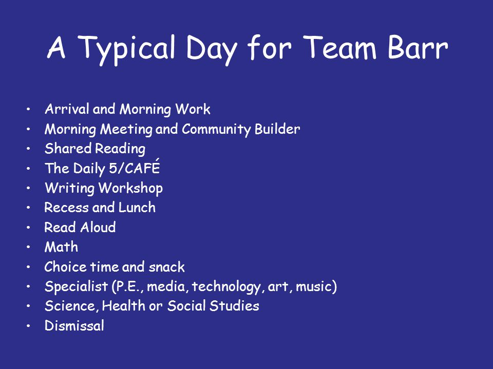 A Typical Day for Team Barr