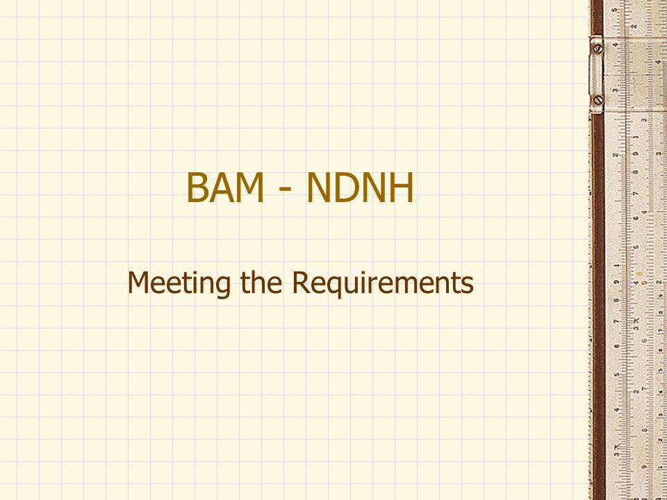 Meeting the Requirements