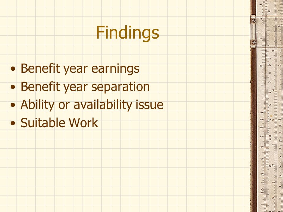 Findings Benefit year earnings Benefit year separation