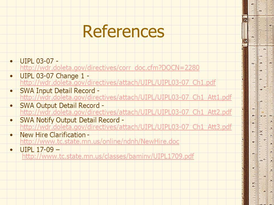 References UIPL 03-07 - http://wdr.doleta.gov/directives/corr_doc.cfm DOCN=2280.