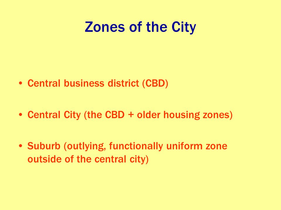 Zones of the City Central business district (CBD)