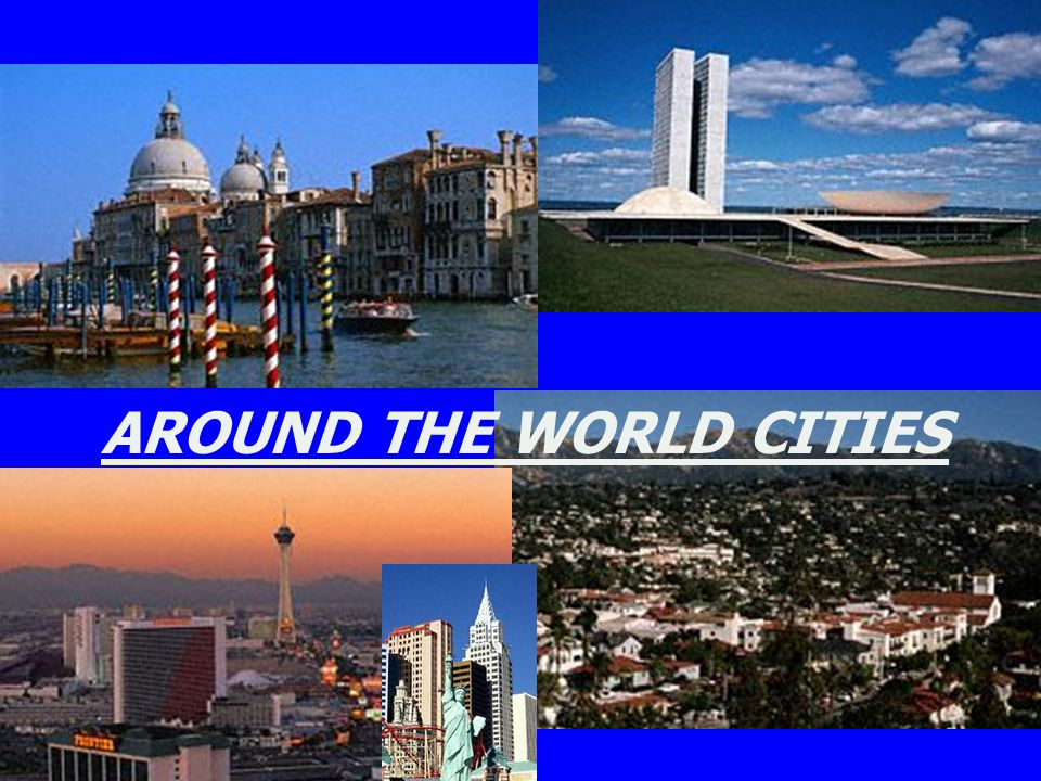 AROUND THE WORLD CITIES
