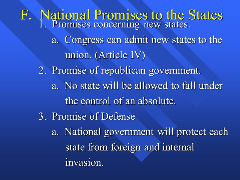 F. National Promises to the States