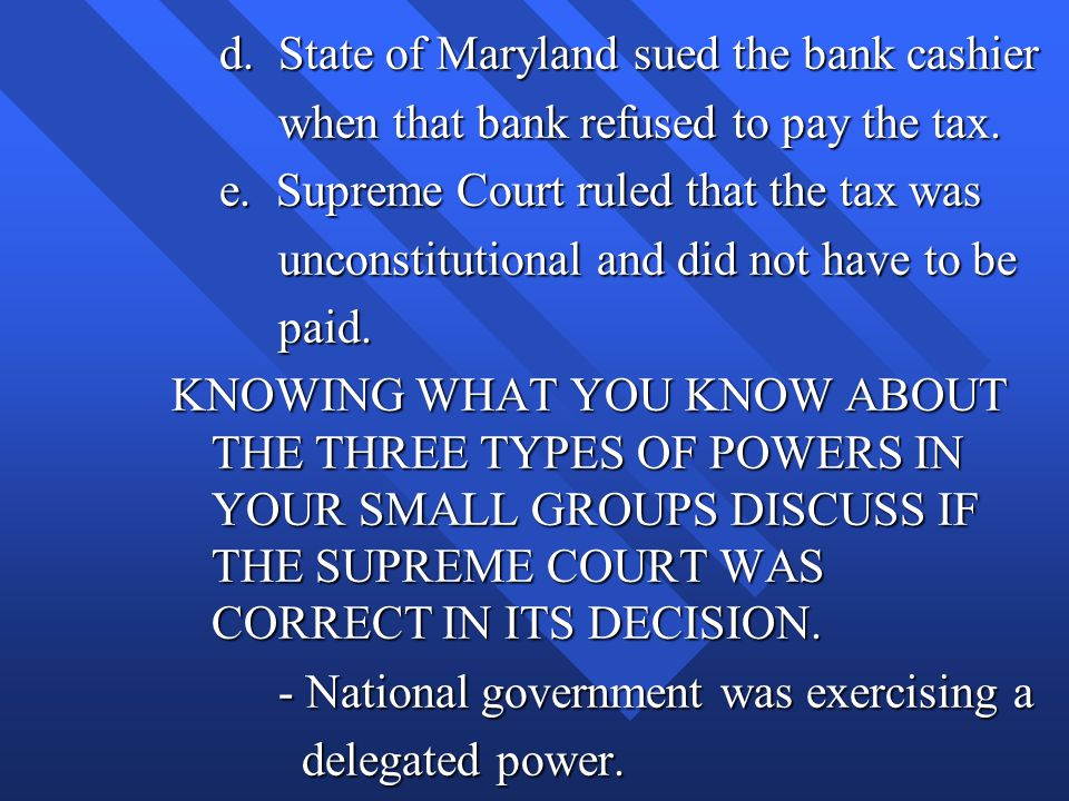 d. State of Maryland sued the bank cashier