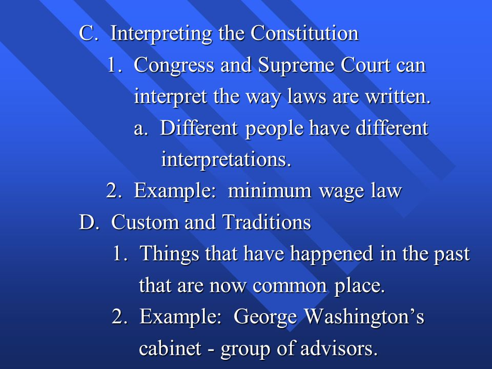 C. Interpreting the Constitution
