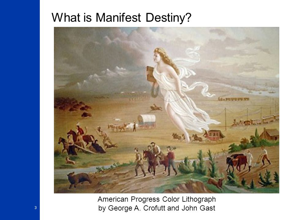 What is Manifest Destiny