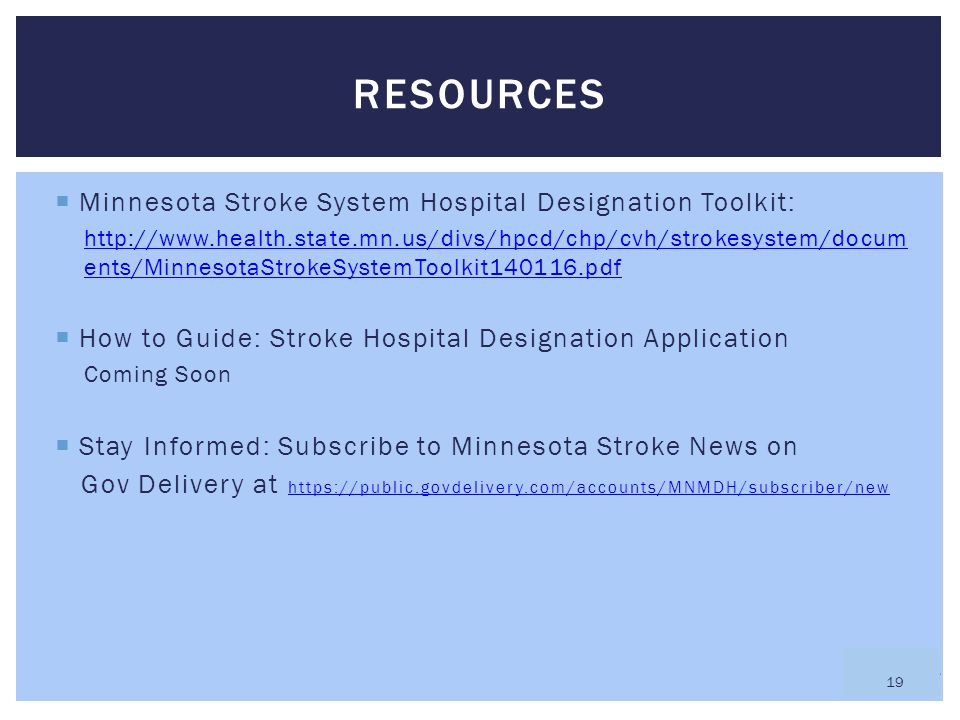 Resources Minnesota Stroke System Hospital Designation Toolkit: