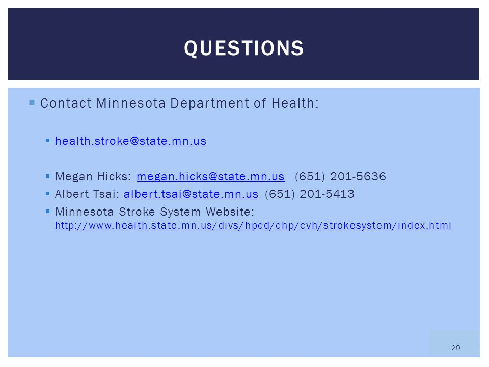 Questions Contact Minnesota Department of Health: