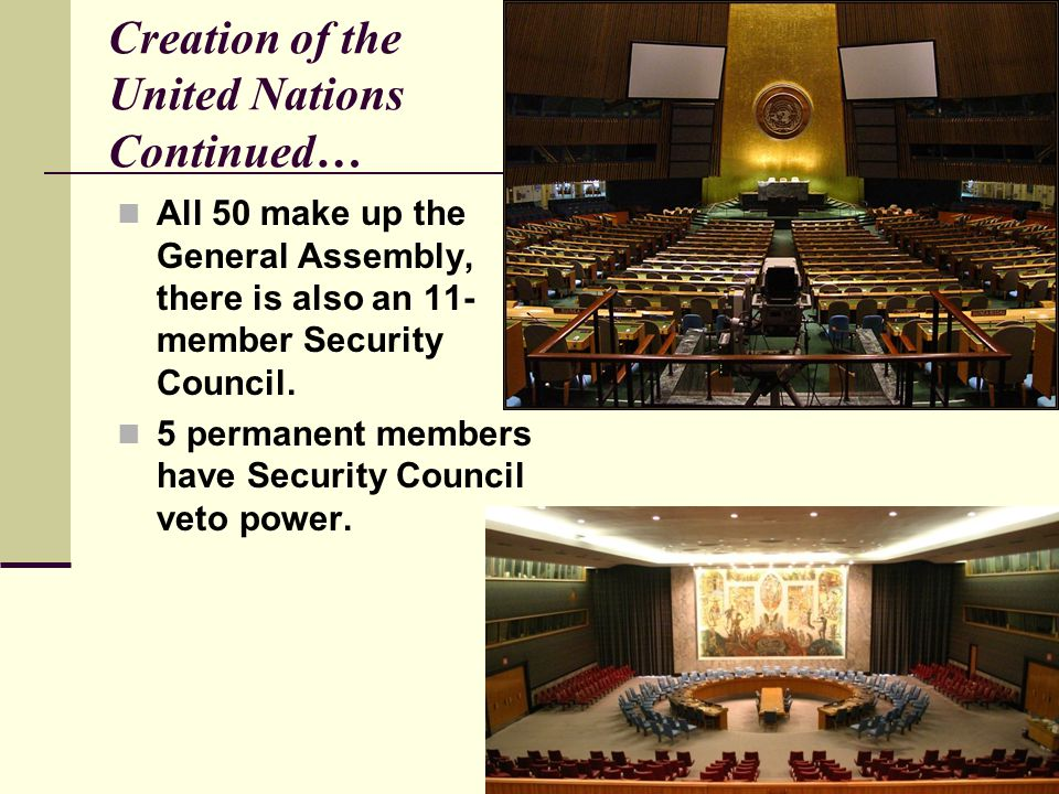 Creation of the United Nations Continued…