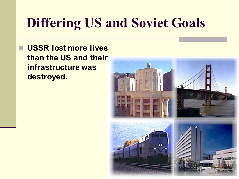 Differing US and Soviet Goals