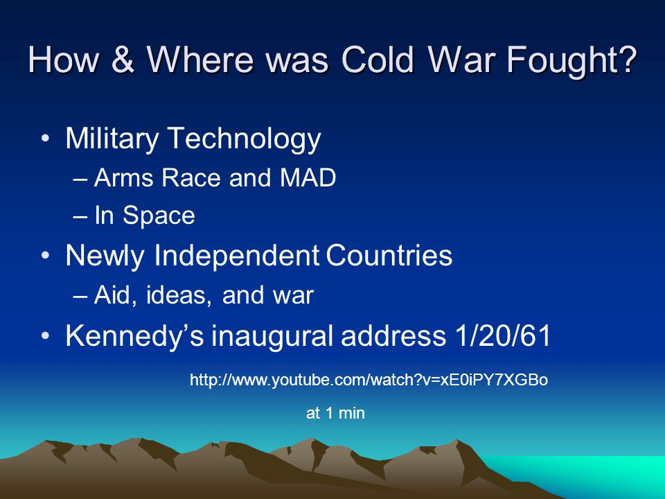 How & Where was Cold War Fought