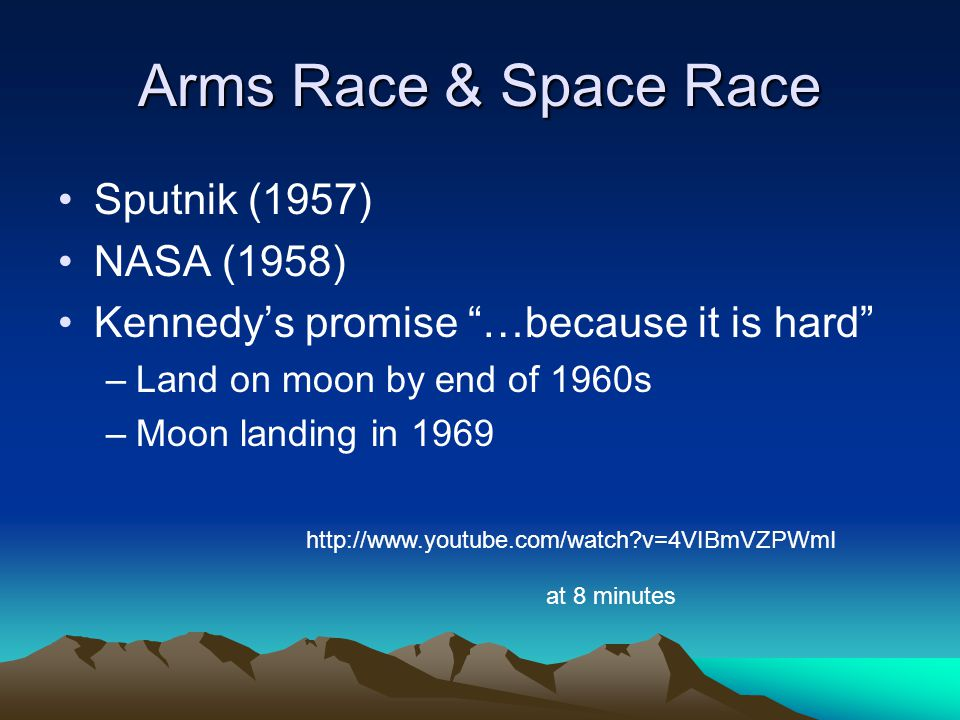 Arms Race & Space Race Sputnik (1957) NASA (1958)
