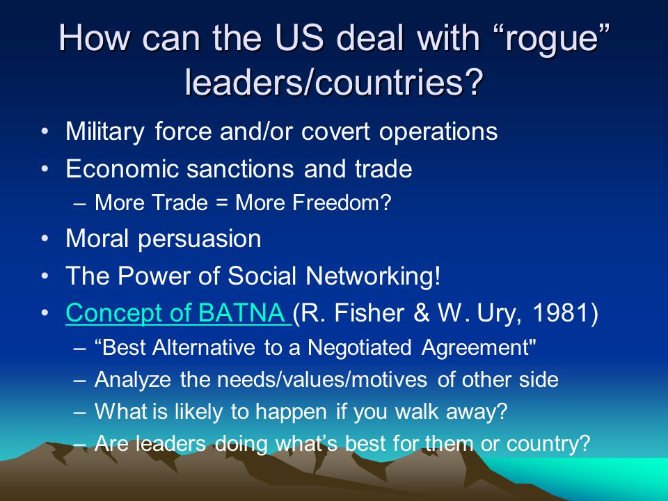 How can the US deal with rogue leaders/countries