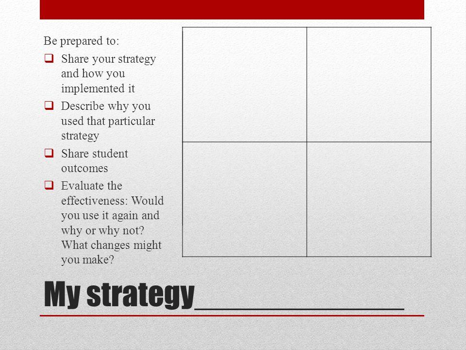 My strategy____________