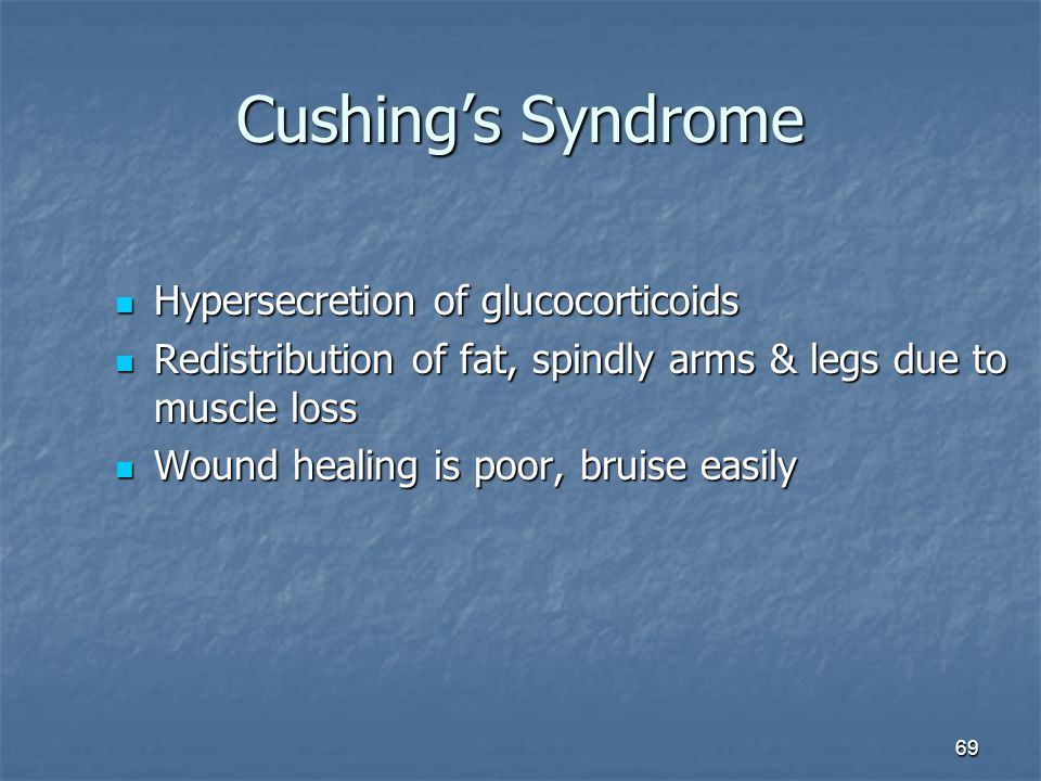 Cushing's Syndrome Hypersecretion of glucocorticoids