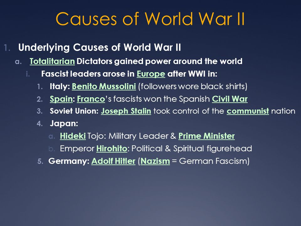 a discussion on the causes of the world war 2 Causes of world war ii [] france, great britain, and the us had attained their wartime objectives they had reduced germany to a military cipher and had reorganized europe and the world as they saw fit.