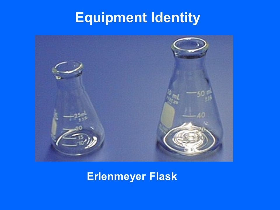 Equipment Identity Erlenmeyer Flask
