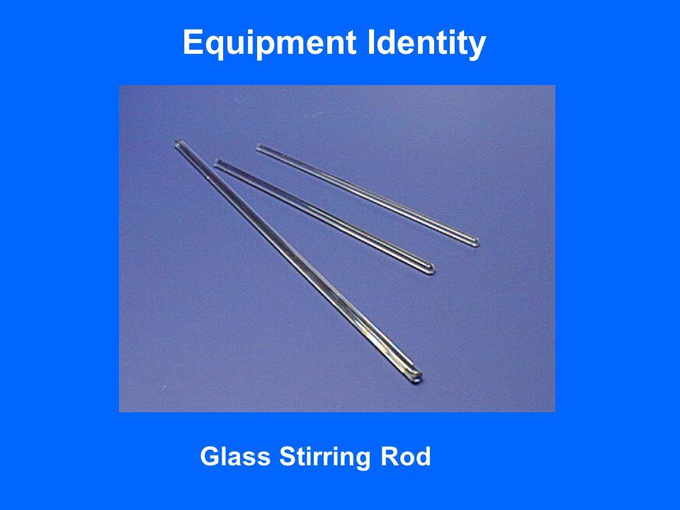 Equipment Identity Glass Stirring Rod