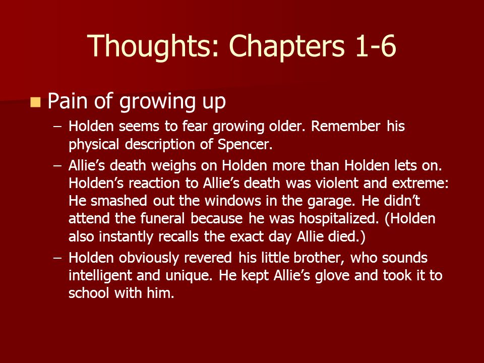 Thoughts: Chapters 1-6 Pain of growing up