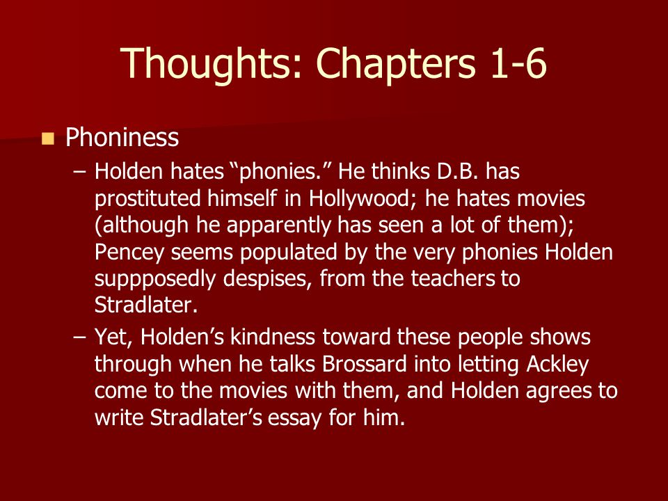 Thoughts: Chapters 1-6 Phoniness
