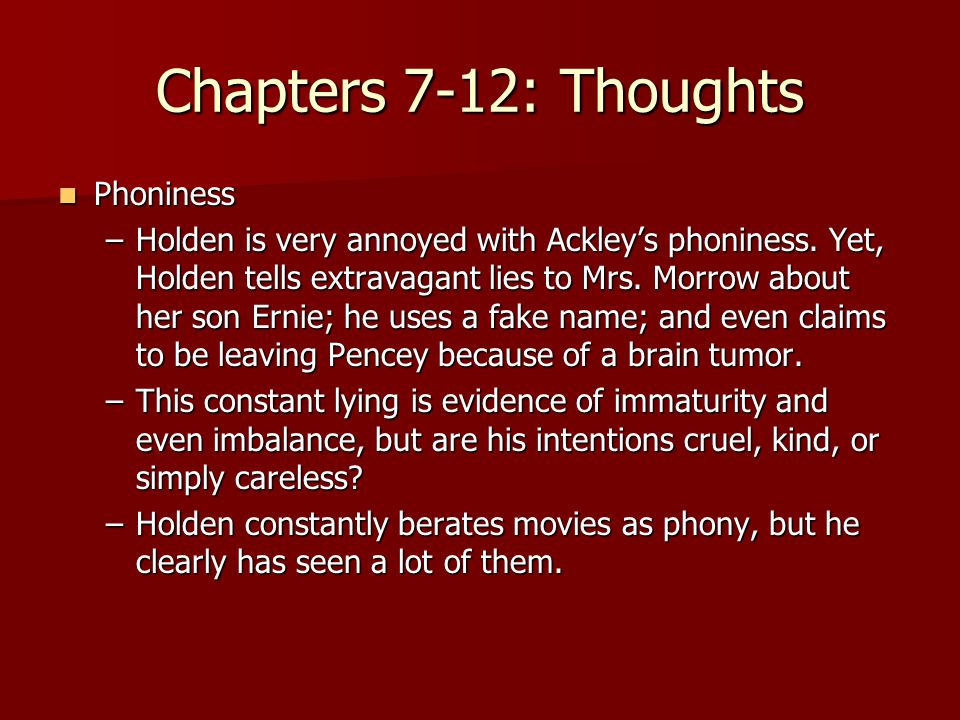 Chapters 7-12: Thoughts Phoniness