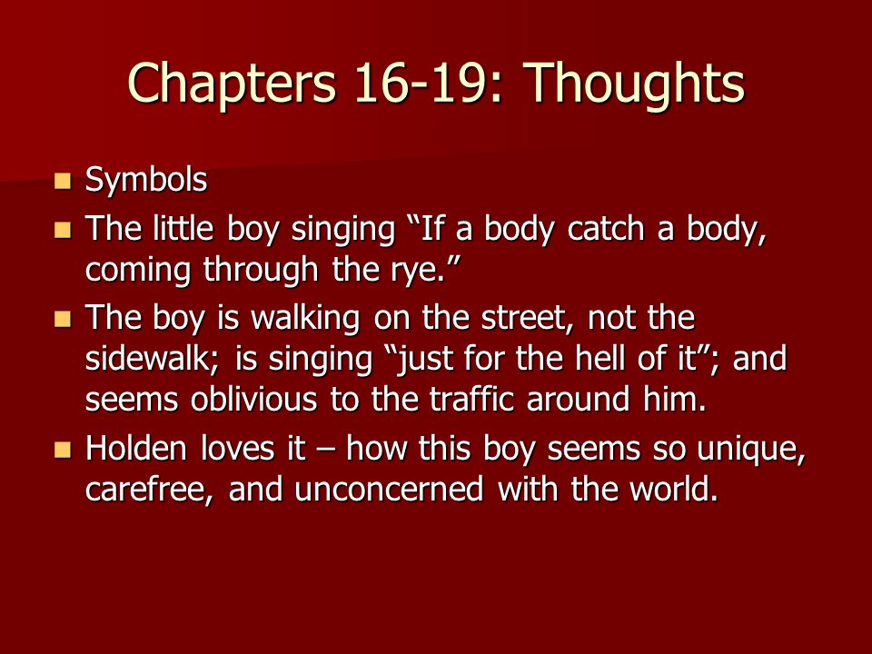 Chapters 16-19: Thoughts Symbols