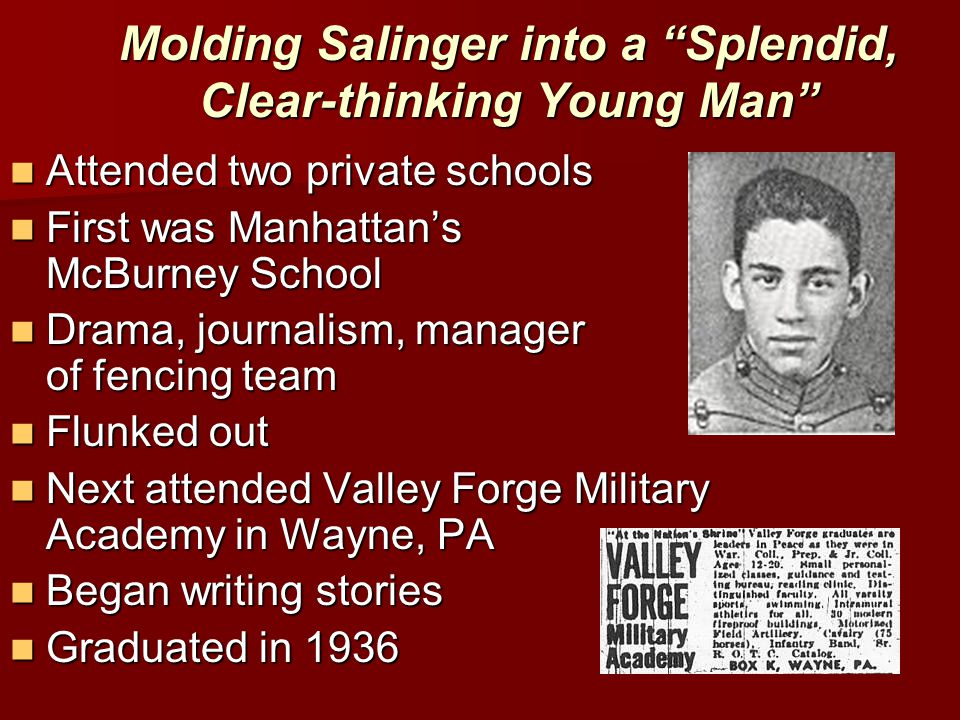 Molding Salinger into a Splendid, Clear-thinking Young Man
