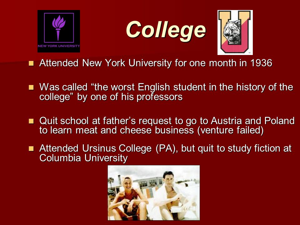 College Attended New York University for one month in 1936