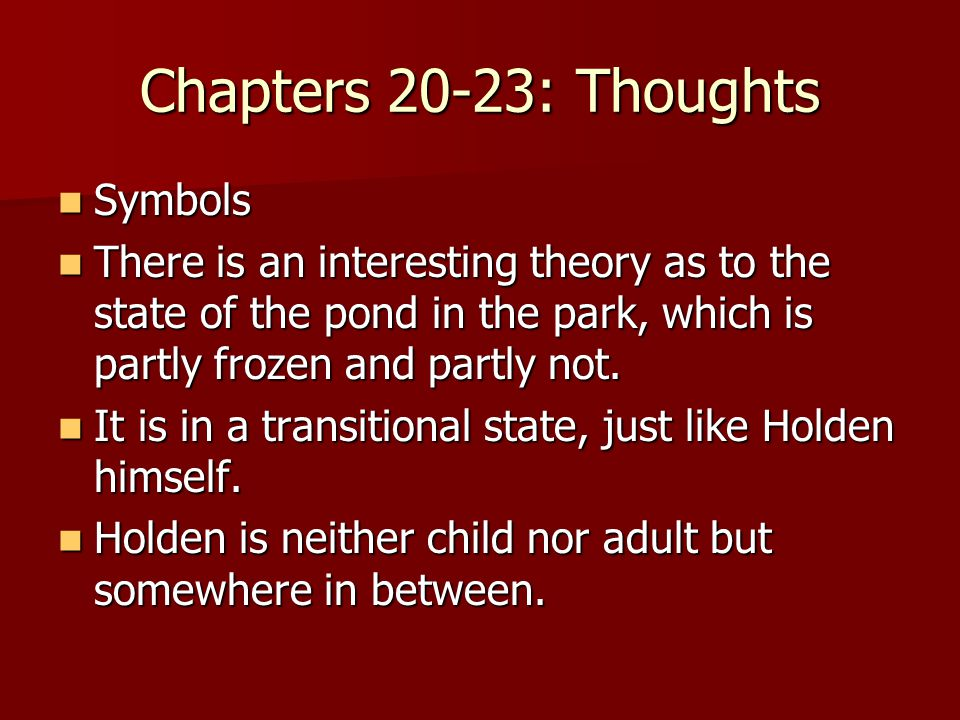 Chapters 20-23: Thoughts Symbols