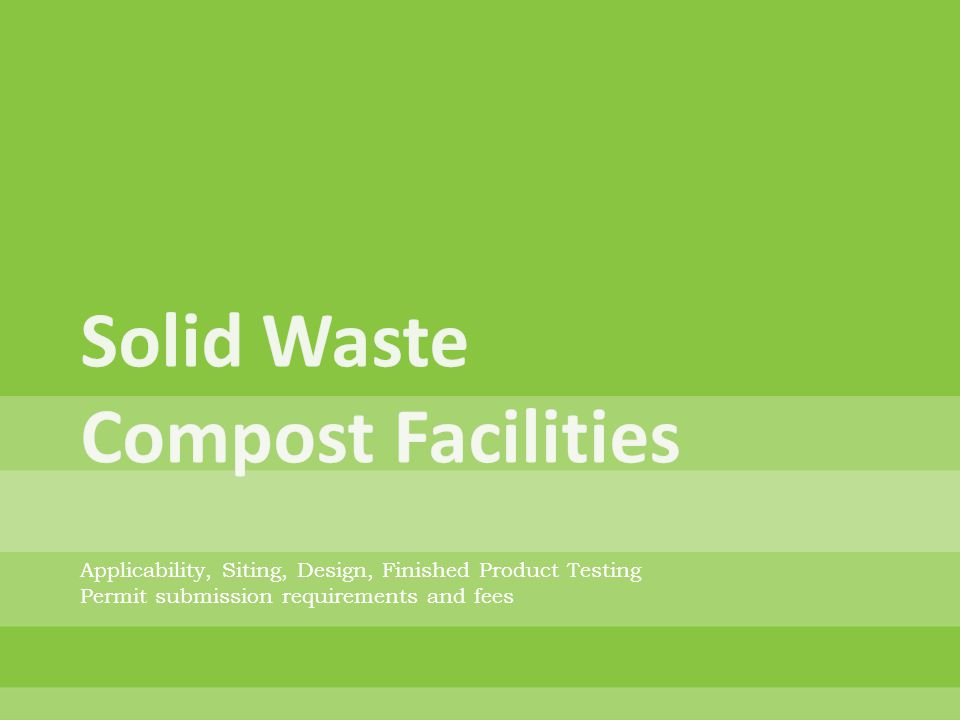 Solid Waste Compost Facilities