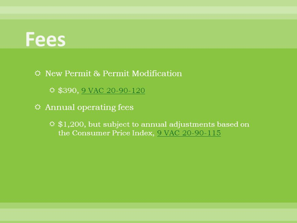Fees New Permit & Permit Modification Annual operating fees