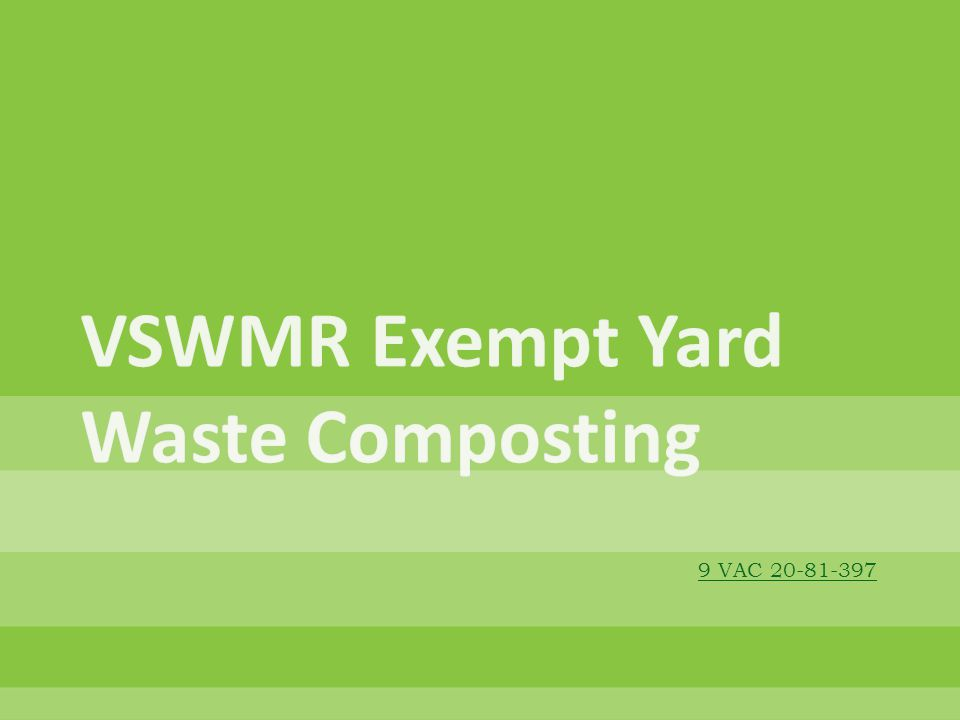 VSWMR Exempt Yard Waste Composting