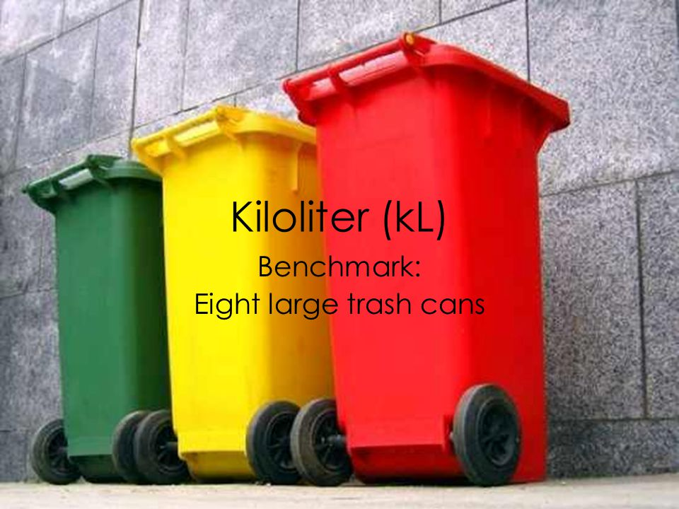 Benchmark: Eight large trash cans