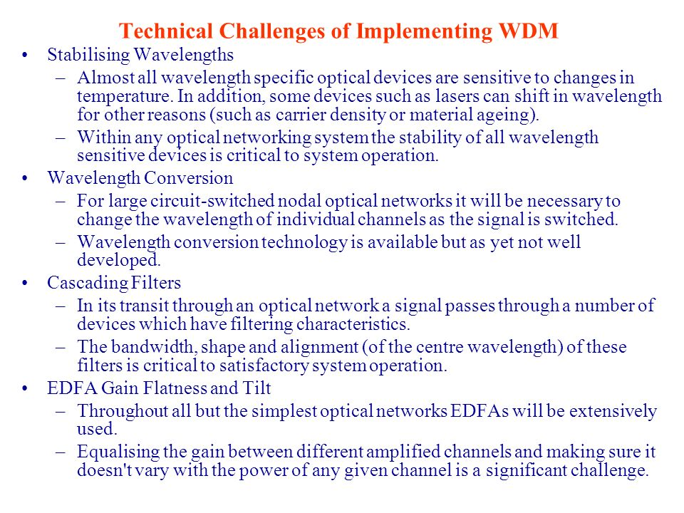 Technical Challenges of Implementing WDM