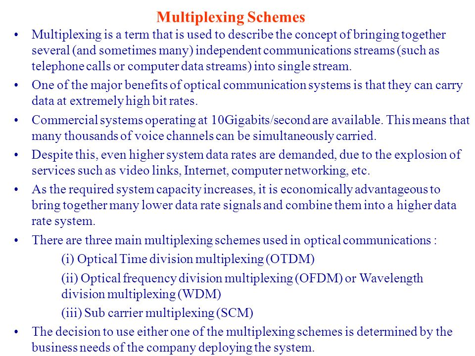 Multiplexing Schemes