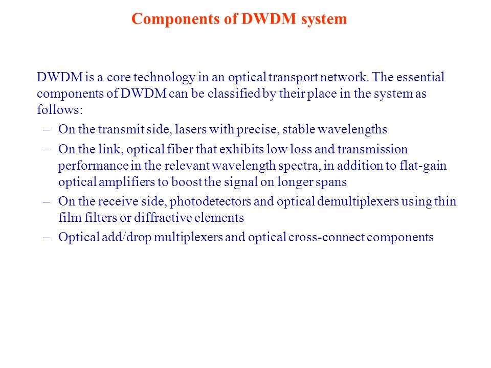 Components of DWDM system