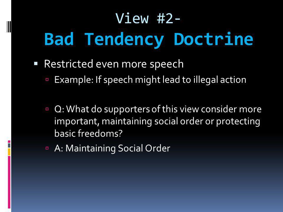 View #2- Bad Tendency Doctrine
