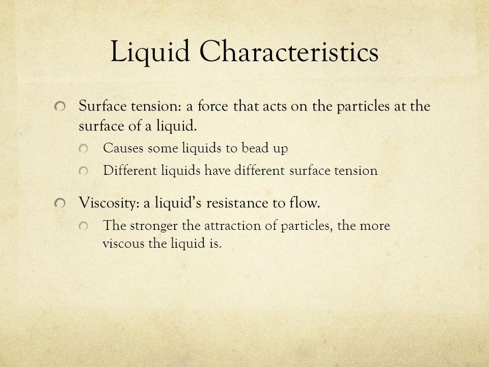 Liquid Characteristics