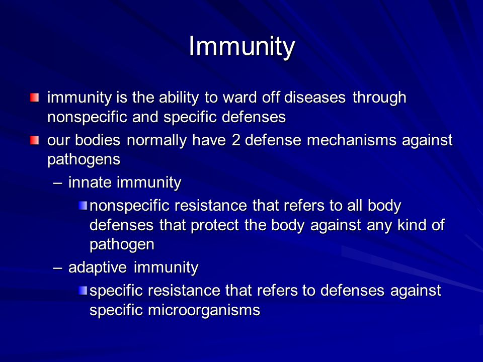 Immunity immunity is the ability to ward off diseases through nonspecific and specific defenses.