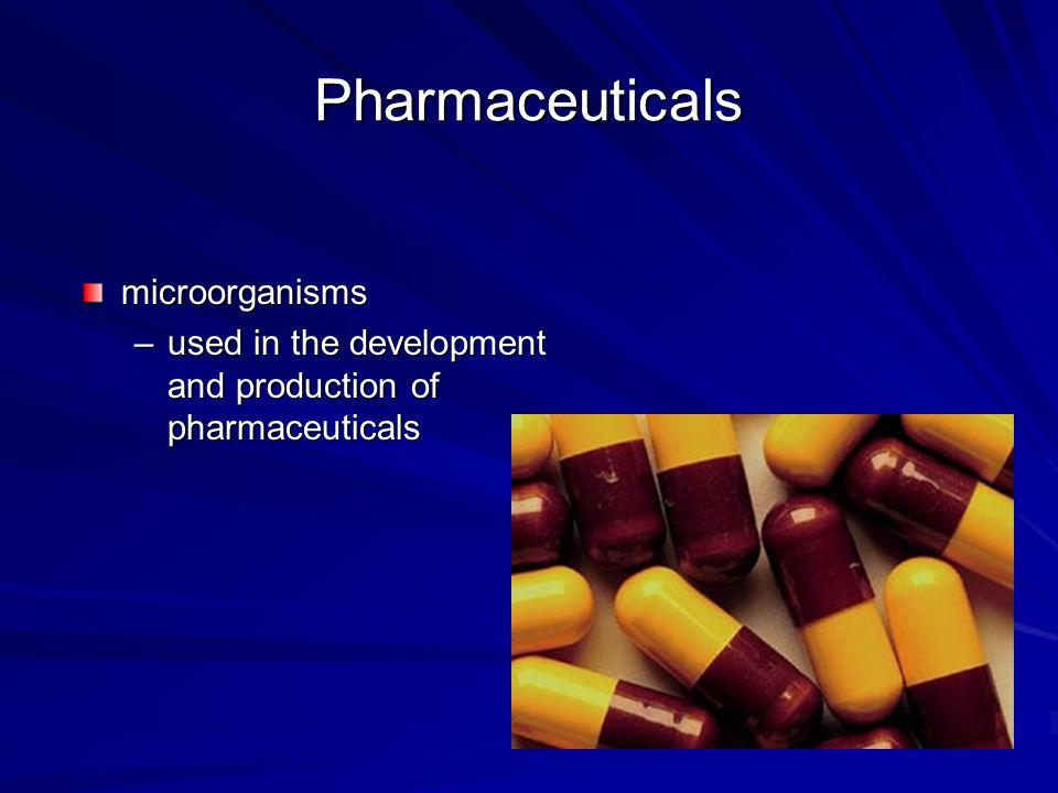 Microorganisms for Medical Uses