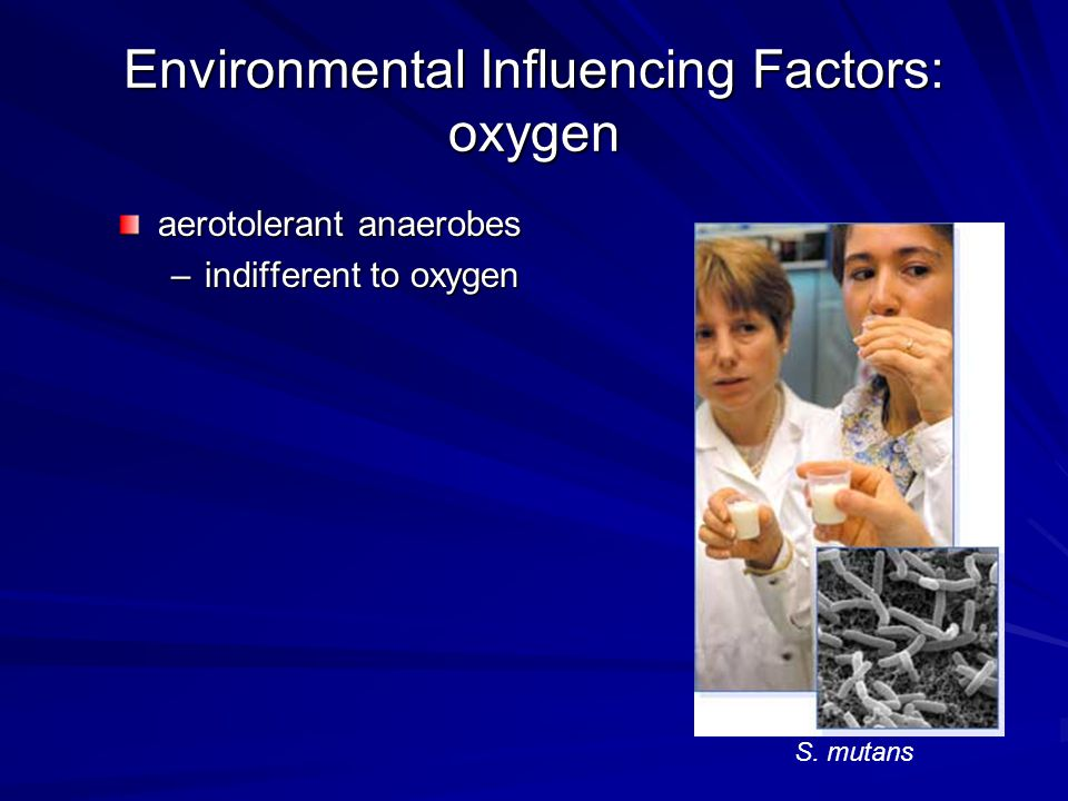 Environmental Influencing Factors: oxygen