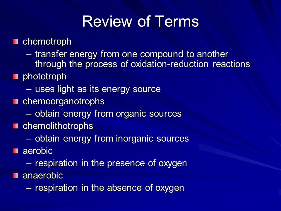 Review of Terms chemotroph
