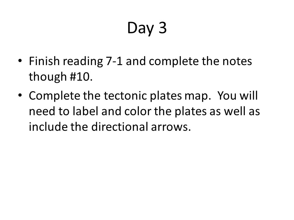 Day 3 Finish reading 7-1 and complete the notes though #10.