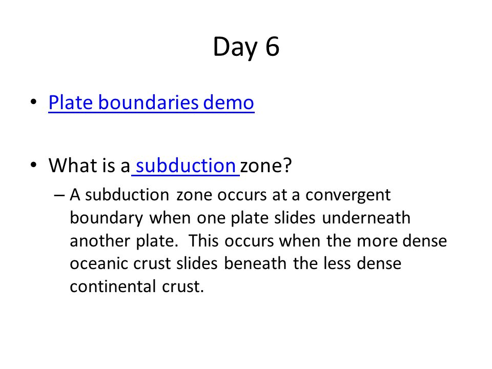 Day 6 Plate boundaries demo What is a subduction zone