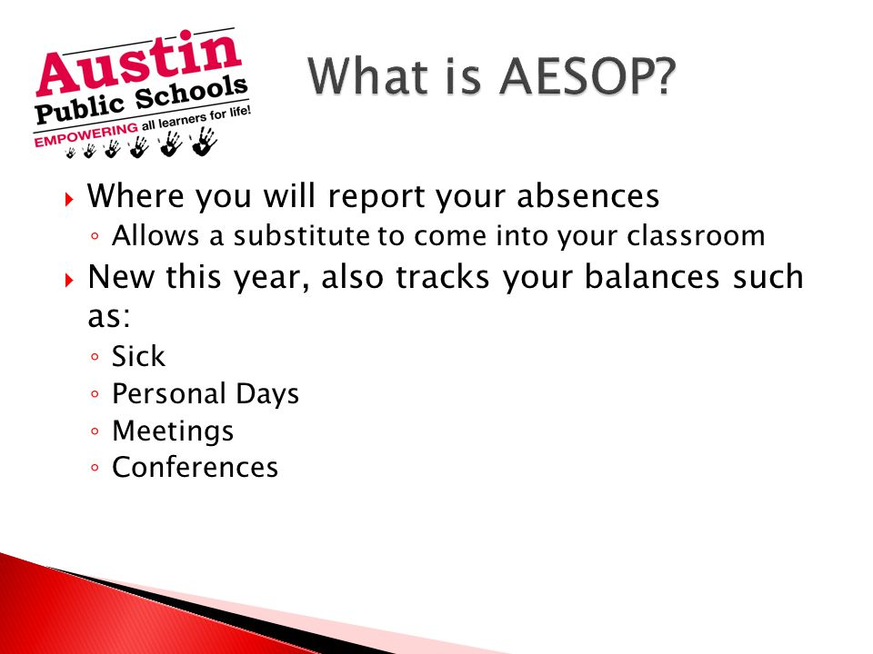 What is AESOP Where you will report your absences